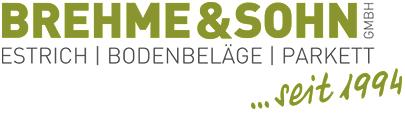 Brehme & Sohn - Estrich, Bodenbeläge, Parkett